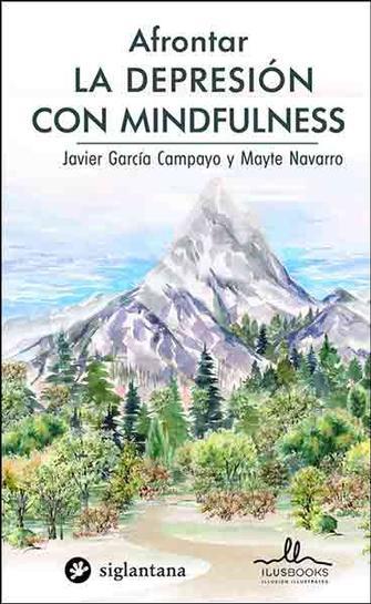 Afrontar la Depresión con Mindfulness - Colección Comportamiento Humano