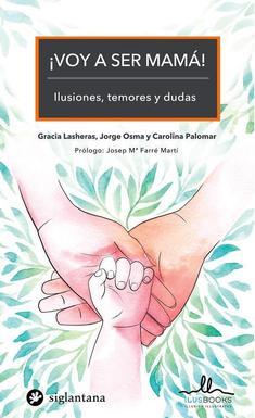 ¡VOY A SER MAMÁ! ILUSIONES, TEMORES Y DUDAS - Dexeus