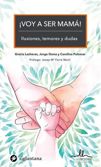 Presentación del libro ¡VOY A SER MAMÁ! ILUSIONES, TEMORES Y DUDAS- Dexeus