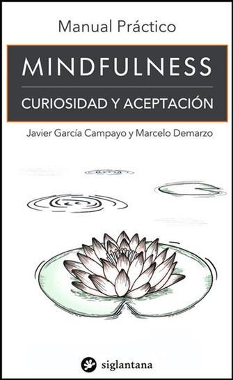 Manual práctico Mindfulness - Colección Comportamiento Humano