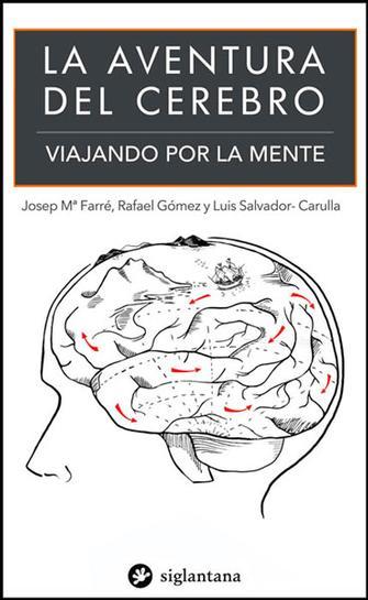 La aventura del cerebro - Col·lecció Comportament Humà