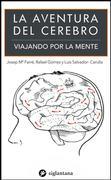 La aventura del cerebro - Colección Comportamiento Humano Dexeus