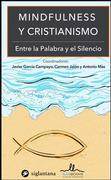 Mindfulness y cristianismo - Colección Comportamiento Humano Dexeus