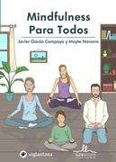Mindfulness para todos - Colección Comportamiento Humano Dexeus